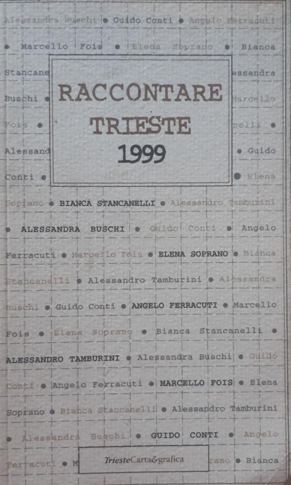 Raccontare Trieste 1999